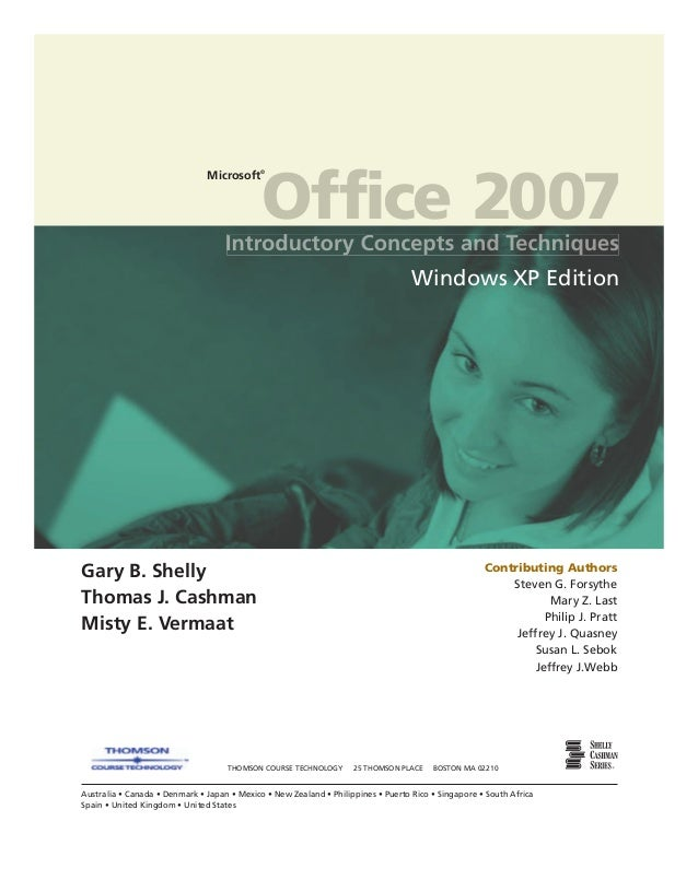 Office 2007 introductory concept and technoques
