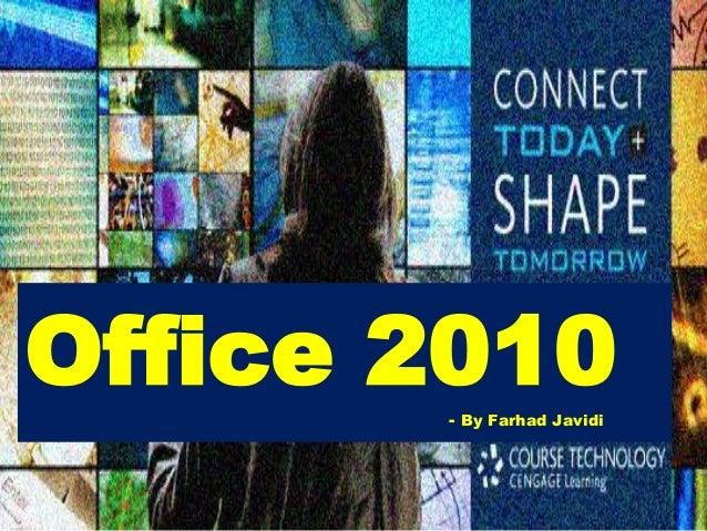 Office 2010- By Farhad Javidi