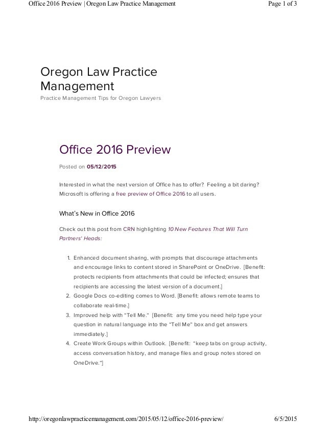 Office 2016 Preview Posted on 05/12/2015 Interested in what the next version of Office has to offer? Feeling a bit daring?...
