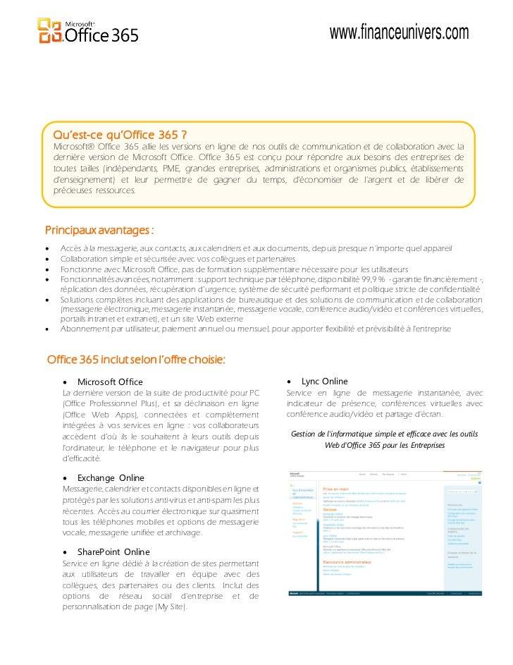 www.financeunivers.com    Qu'est-ce qu'Office 365 ?    Microsoft® Office 365 allie les versions en ligne de nos outils de ...