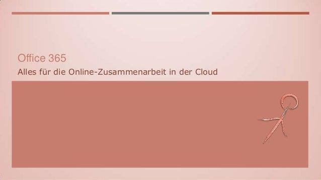 Office 365 Alles für die Online-Zusammenarbeit in der Cloud