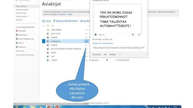 ….Kolme pistettä  alta löytyy  lukuversio  docusta  pasi.siltakorpi@porvoo.fi