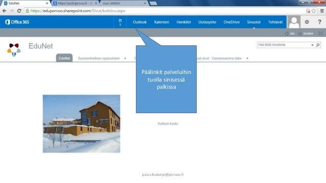 Päälinkit palveluihin  tuolla sinisessä  palkissa  pasi.siltakorpi@porvoo.fi