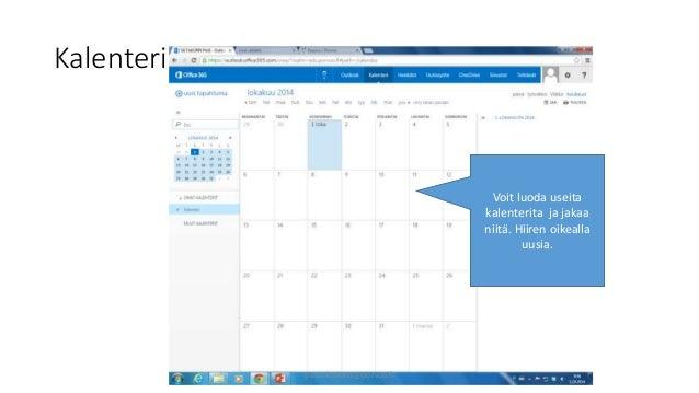Kalenteri  Voit luoda useita  kalenterita ja jakaa  niitä. Hiiren oikealla  uusia.  pasi.siltakorpi@porvoo.fi