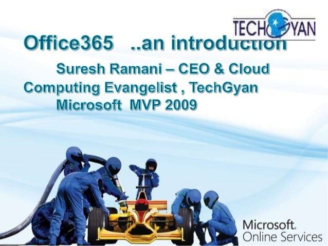 Agenda 2  What is Office365  Components of Office365  Office365 vs. Google Apps  Office365 for Small Business  Office...