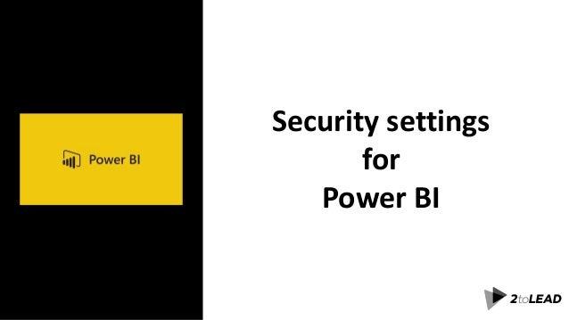 Security settings for Power BI