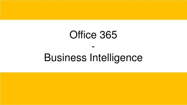 Office 365 Business Intelligence