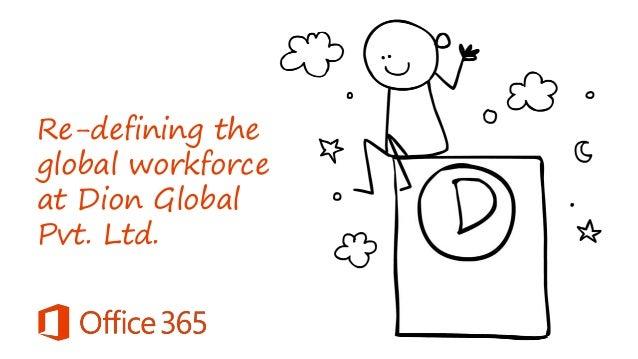 Re-defining the global workforce at Dion Global Pvt. Ltd.