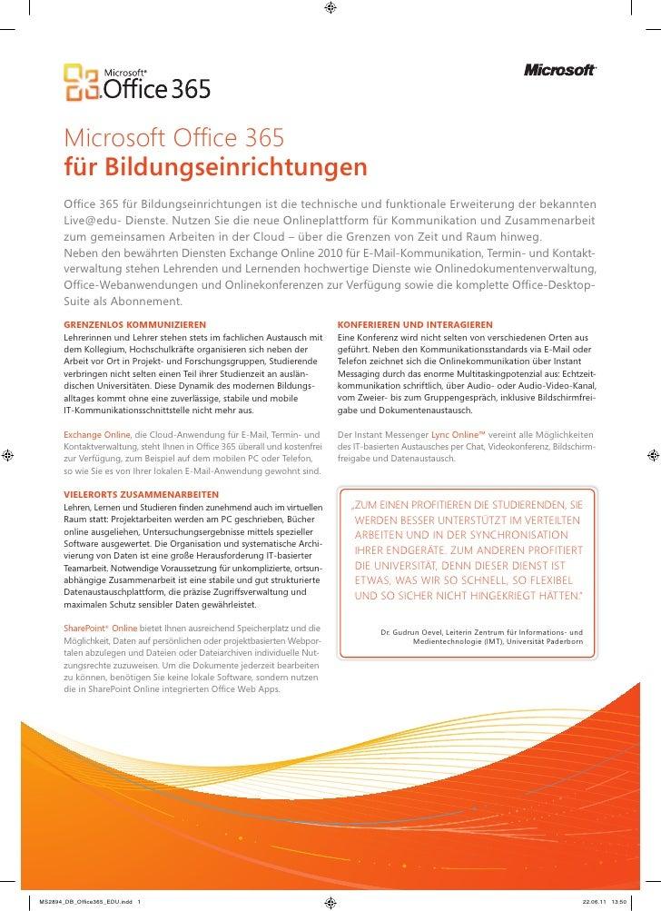 Microsoft Office 365für BildungseinrichtungenOffice 365 für Bildungseinrichtungen ist die technische und funktionale Erwei...