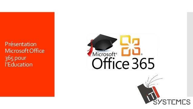 Présentation MicrosoftOffice 365 pour l'Education