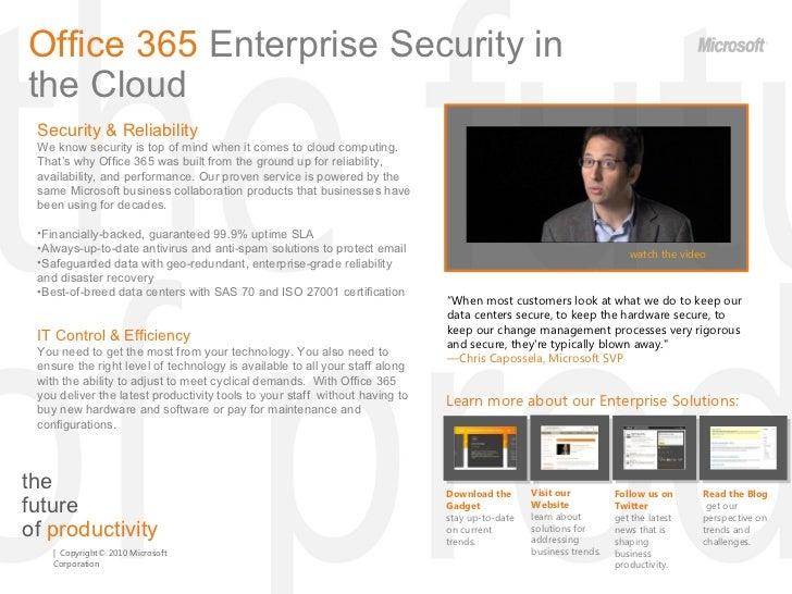 the  future  of  productivity Office 365  Enterprise   Security in the Cloud <ul><li>Security & Reliability </li></ul><ul>...