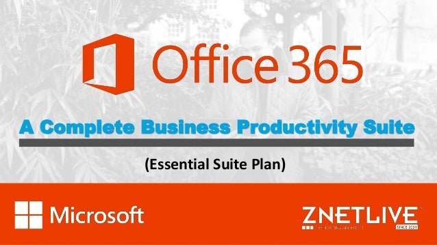 A Complete Business Productivity Suite (Essential Suite Plan)