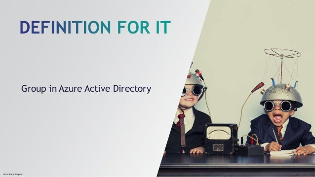 Sensitivity: Regular Group in Azure Active Directory