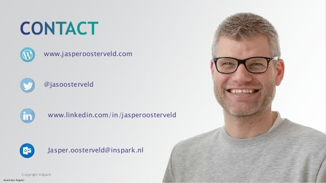 Sensitivity: Regular Copyright InSpark www.jasperoosterveld.com @jasoosterveld www.linkedin.com/in/jasperoosterveld Jasper...