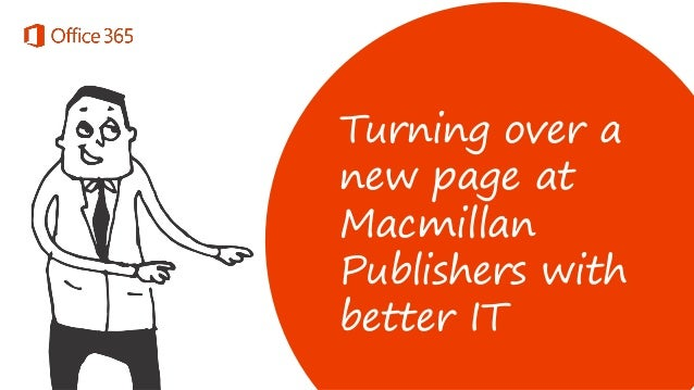 Turning over a new page at Macmillan Publishers with better IT