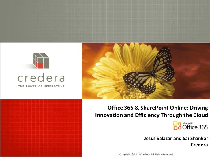 THE POWER OF PERSPECTIVE                               Office 365 & SharePoint Online: Driving                           I...