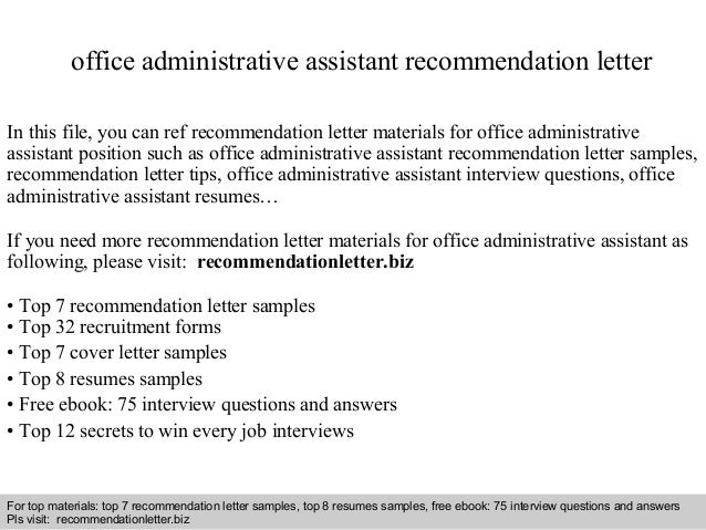 office administrative assistant recommendation letter in this file you can ref recommendation letter materials for - Office Assistant Interview Questions And Answers