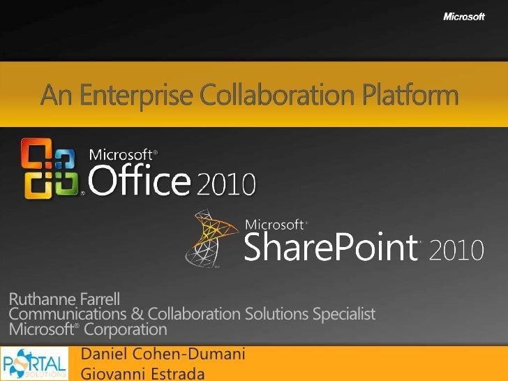Ruthanne Farrell Communications & Collaboration Solutions Specialist Microsoft Corporation          ®              Daniel ...