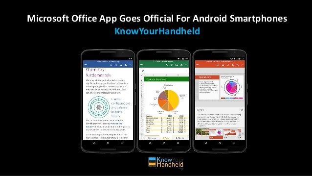 Microsoft Office App Goes Official For Android Smartphones KnowYourHandheld
