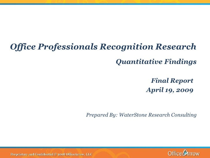 Office Professionals Recognition Research                            Quantitative Findings                                ...