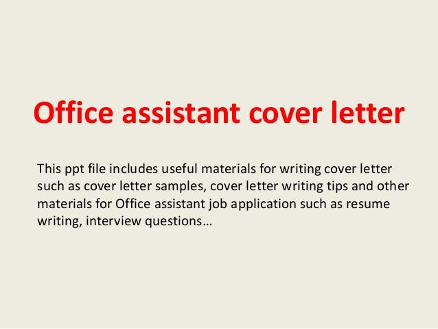 Office Assistant Cover Letter This Ppt File Includes Useful Materials For  Writing Cover Letter Such As ...