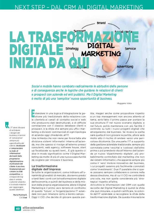 NEXT STEP – DAL CRM AL DIGITAL MARKETING  LA TRASFORMAZIONE  DIGITALE  INIZIA DA QUI  Estendere in una logica d'integrazio...