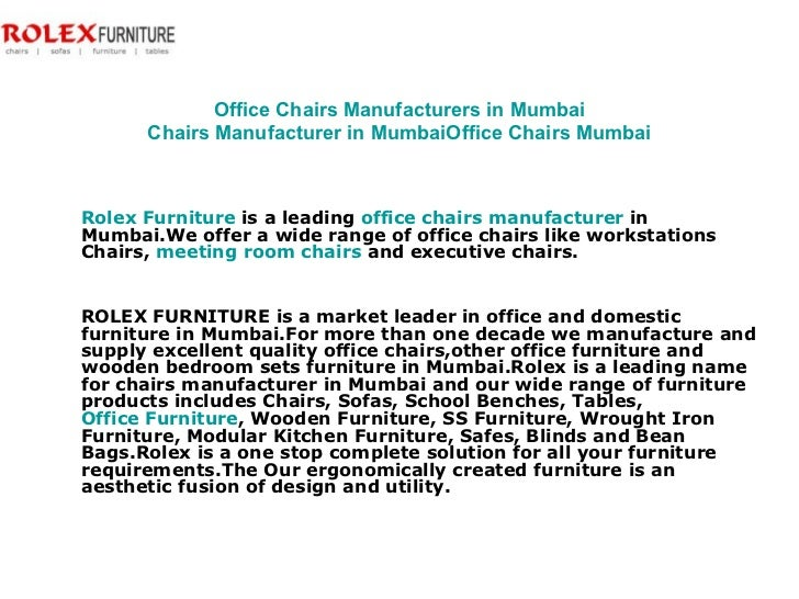 Office Chairs Manufacturers in Mumbai Chairs Manufacturer in Mumbai Office Chairs Mumbai Rolex Furniture  is a leading  of...