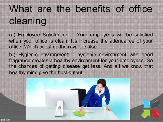 Office Cleaning Is A Very Needful Option For Every Organization; 3.
