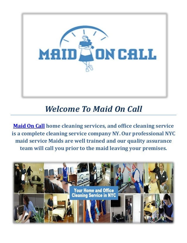 Welcome To Maid On Call Maid On Call Home Cleaning Services, And Office  Cleaning Service Office Cleaning Company NYC ...