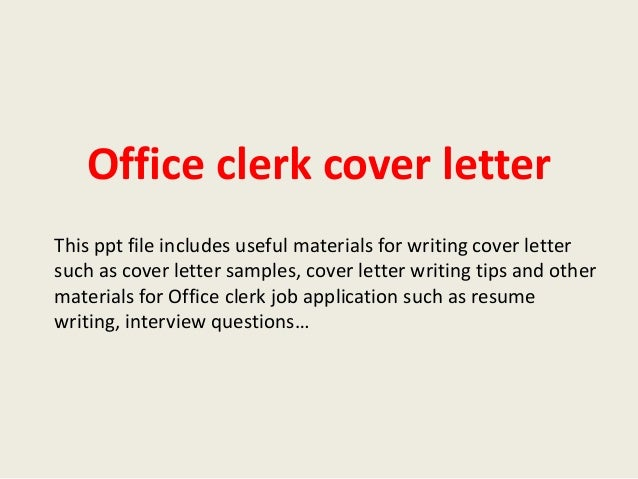 Office Clerk Cover Letter