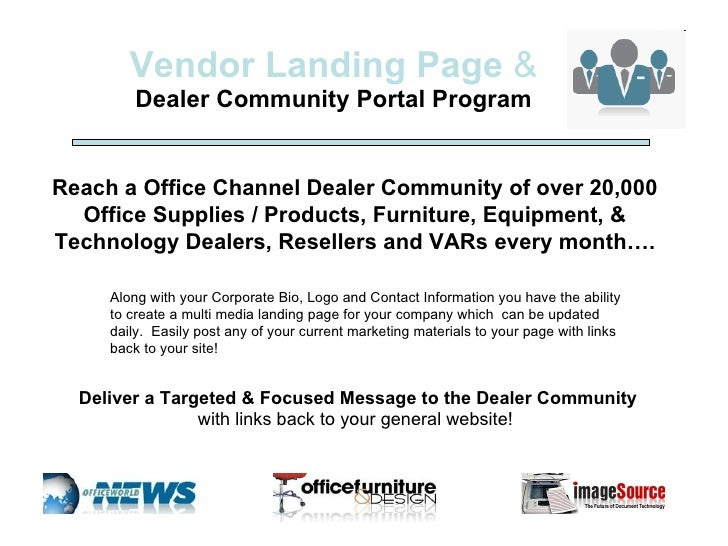 Vendor Landing Page  & Dealer Community Portal Program Along with your Corporate Bio, Logo and Contact Information you hav...