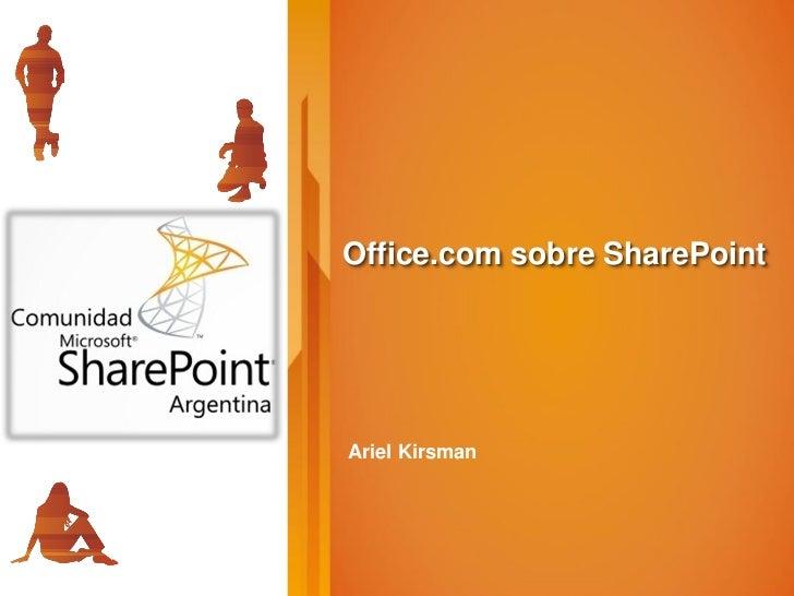 Office.com sobre SharePointAriel Kirsman
