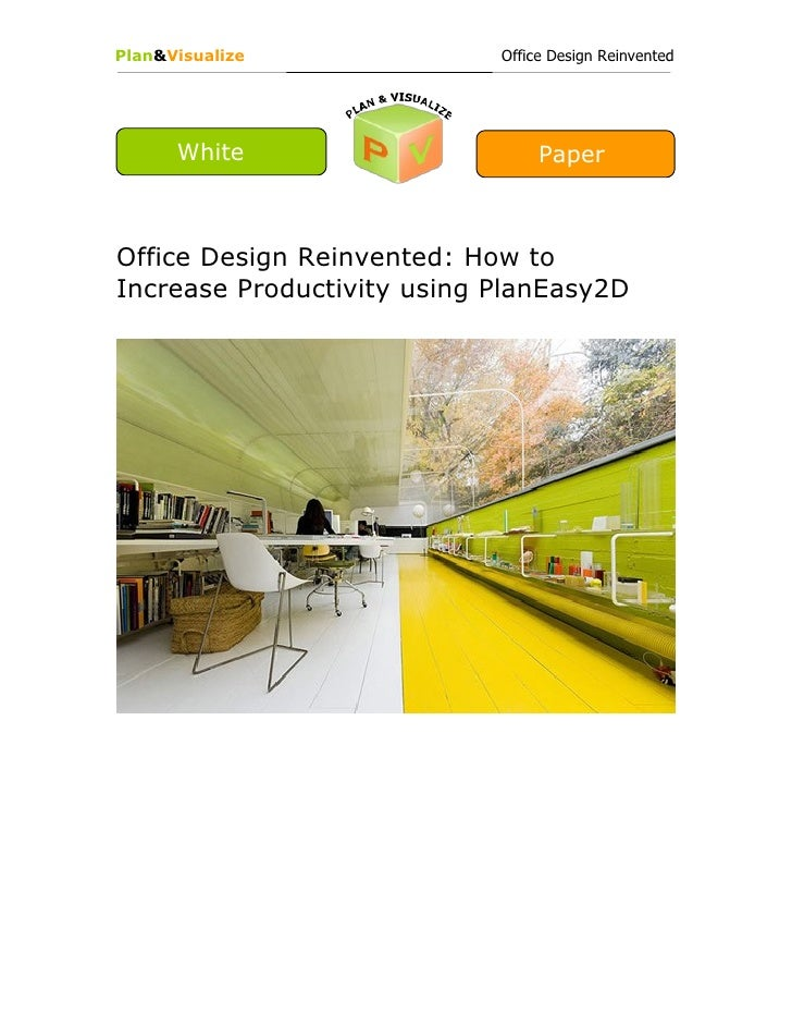Plan&Visualize              Office Design Reinvented      White                      PaperOffice Design Reinvented: How to...