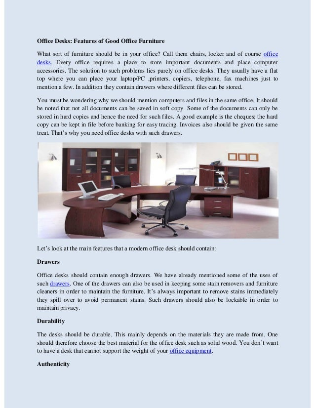 Office Desks: Features Of Good Office Furniture What Sort Of Furniture  Should Be In Your ...
