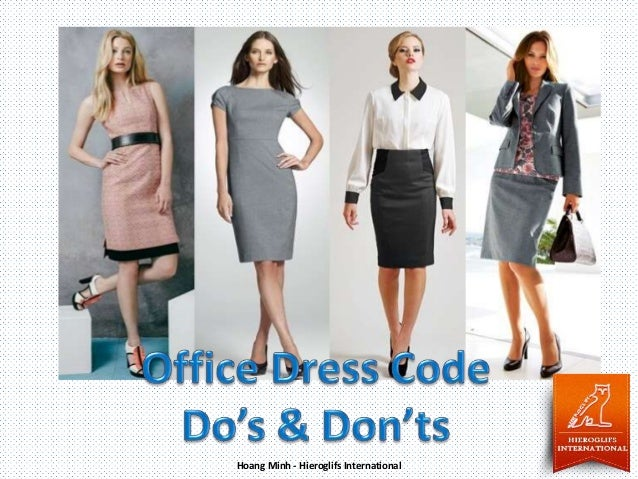 1d86cd6e408 Office Dress Code Do s and Don ts