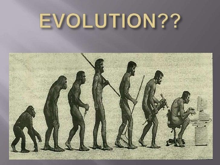 EVOLUTION??<br />