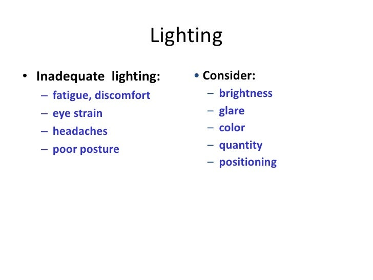 Lighting u2022 Inadequate ...  sc 1 st  SlideShare & Office Ergonomics Training