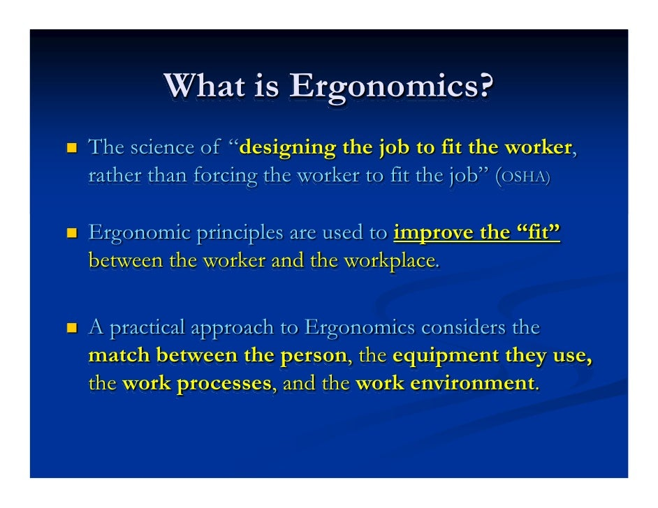 multidisiplinary approaches in ergonomics Ergonomic work places ergonomics is a multi-disciplinary subject drawing together relevant a co-ordinated approach to curriculum content in ergonomics is.