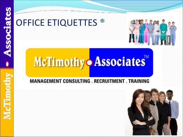 OFFICE ETIQUETTES ®
