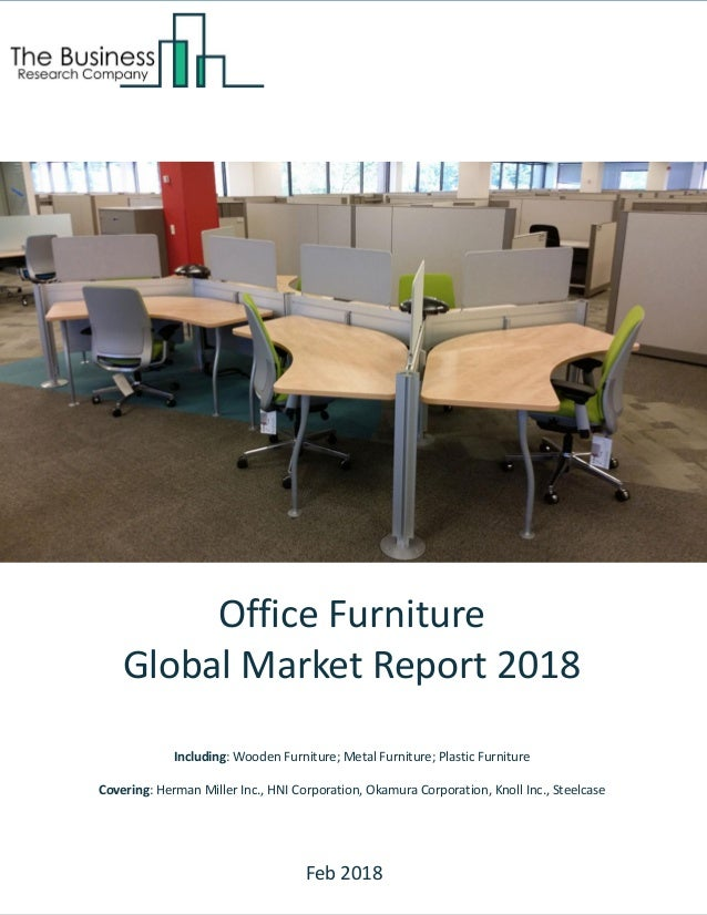 Office Furniture Global Market Report 2018