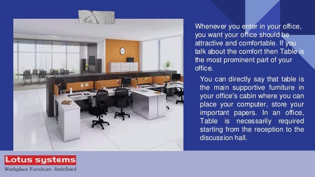 Important Points While Buying An Office Table By Lotus Systems; 2.