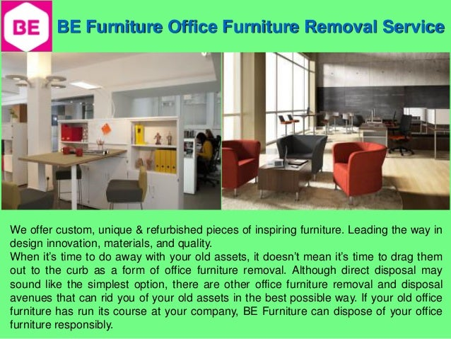 Office furniture removal service for Furniture removal
