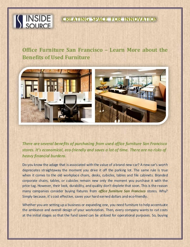 Office Furniture San Francisco Learn More About The Benefits Of Use