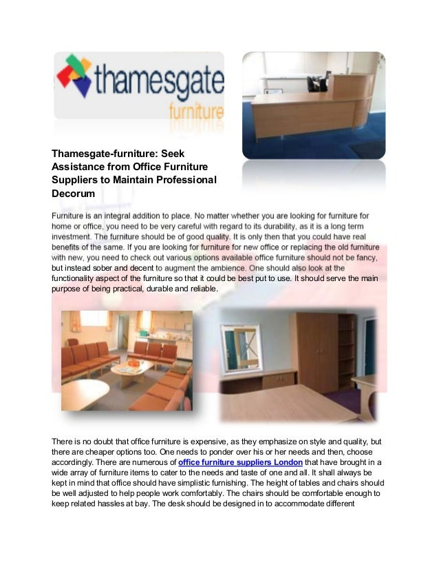 Thamesgate Furniture Seek Assistance From Office Suppliers To Maintain Professional Decorum But Instead