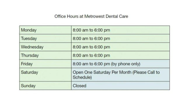Office Hours At Metrowest Dental Care Ashland MA 01721