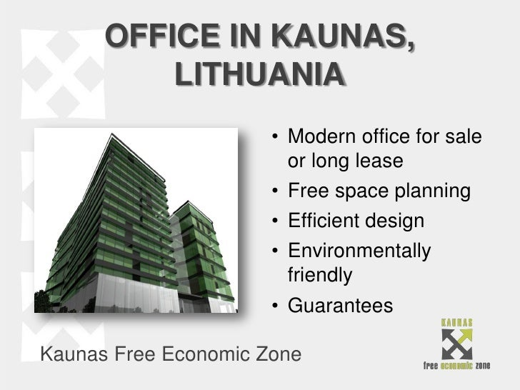 OFFICE IN KAUNAS,          LITHUANIA                      • Modern office for sale                        or long lease   ...