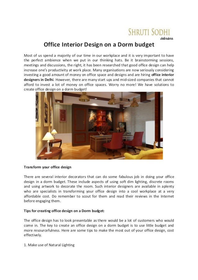 Office interior design on a dorm budget most of us spend a majority of our time