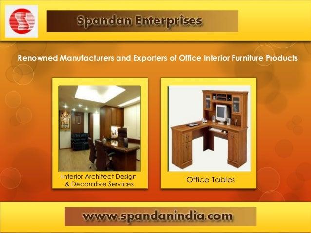 ... Interior Architect Design U0026 Decorative Services Office Tables; 3.