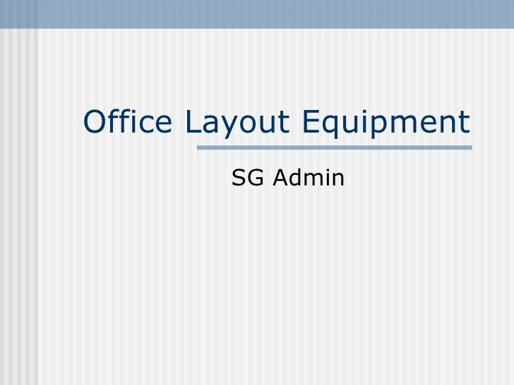 Office Layout Equipment SG Admin