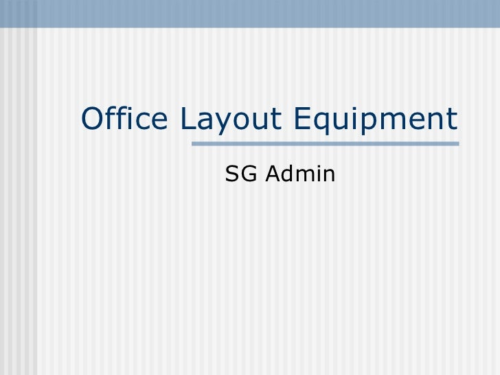 Office Layout Equipment SG Admin